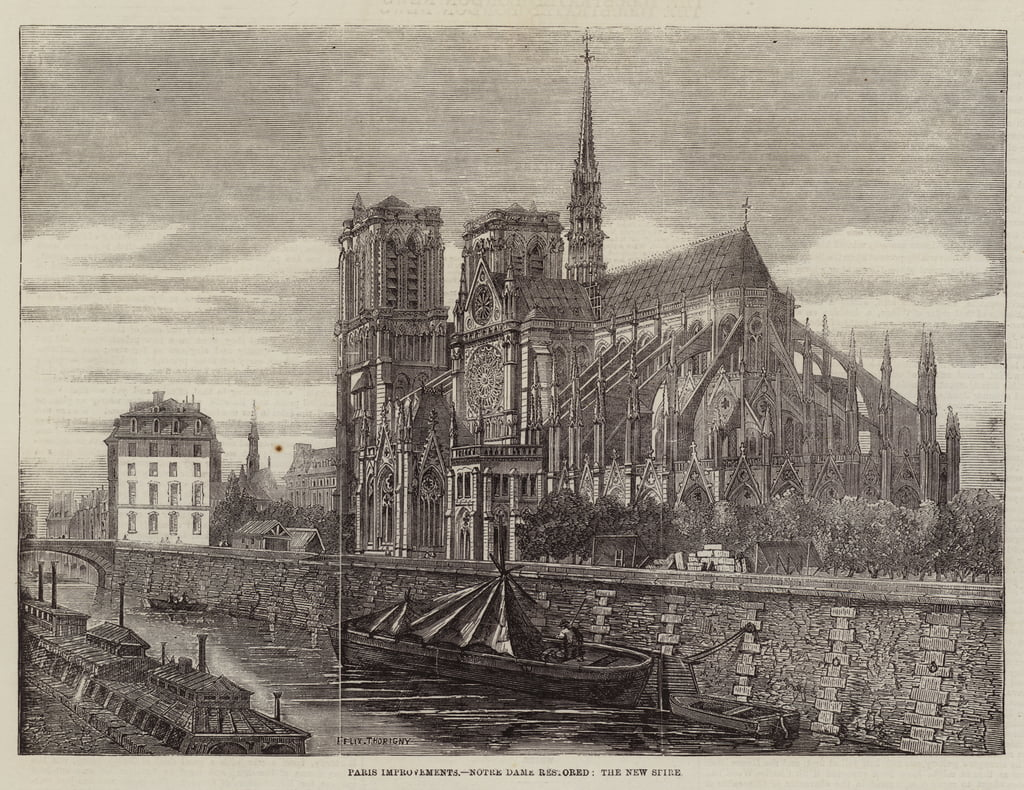 Paris Improvements, Notre Dame restored, the New Spire  by Felix Thorigny