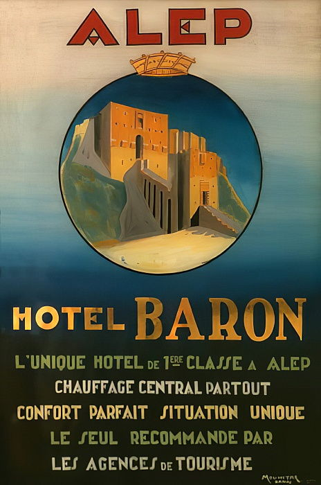 Poster advertising the Baron Hotel in Aleppo, c.1920  by French School